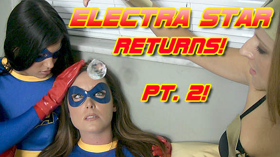 Electra Star Returns! - Pt. 2