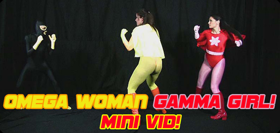 Omega Woman & Gamma Girl MiniVid