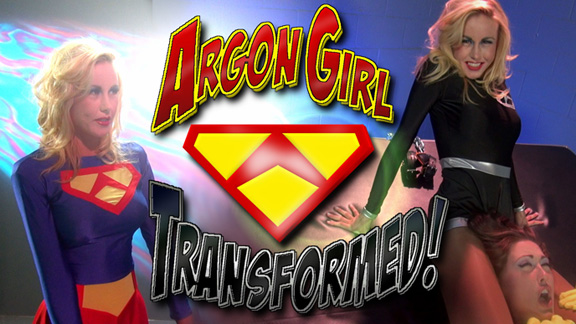 Argon Girl Transformed